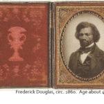 Frederick Douglas, circa 1860