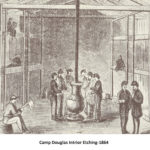 Camp Douglas Interior Etching - !864